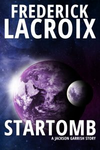 Cover for the sci-fi short story Startomb by Frederick Lacroix