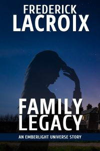 Cover for the short story Family Legacy by Frederick Lacroix